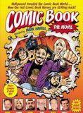 Comic Book : The Movie