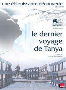 Le Dernier voyage de Tanya streaming