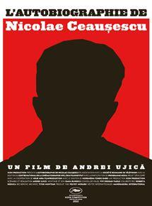 L'Autobiographie de Nicolae Ceausescu streaming