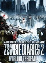 Zombie Diaries 2 : World of the Dead streaming