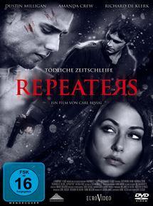 Film Repeaters Streaming Complet - Trois vingtenaires se retrouvent pris au piège dans un impossible labyrinthe du temps où...