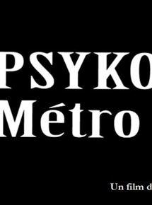 Psyko métro