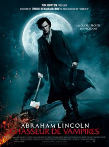 Abraham Lincoln : Chasseur de Vampires streaming