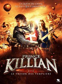 Film Prince Killian et le Trésor des Templiers Streaming Complet - Terre Sainte, 12ème siècle… Au cours de la Quatrième Croisade, le chevalier Killian met...
