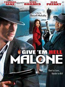 Fais-leur vivre l'enfer, Malone ! streaming