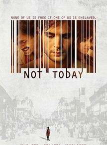 Bande-annonce Not Today