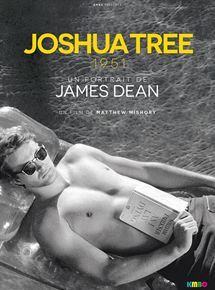Joshua Tree 1951 :  Un portait de James Dean