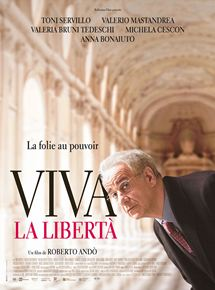 Viva La Libertà streaming