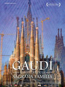 Gaudi, Le Mystère de la Sagrada Familia streaming