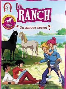 Le Ranch 4 - Un amour secret