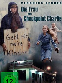 La Femme de Checkpoint Charlie streaming