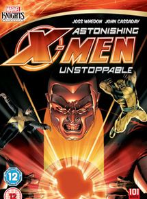 Marvel Knights : Astonishing X-Men : Unstoppable