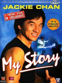 Jackie Chan : My Story streaming