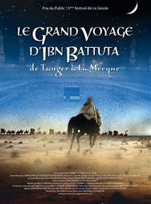 Le Grand voyage d'Ibn Battuta - de Tanger à la Mecque