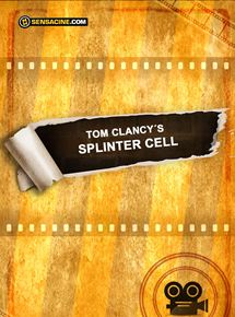 Bande-annonce Tom Clancy's Splinter Cell