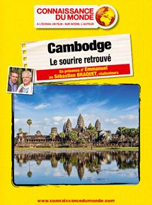 Cambodge, Le sourire retrouvé streaming