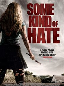 Bande-annonce Some Kind of Hate