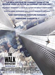 The Walk – Rêver Plus Haut streaming