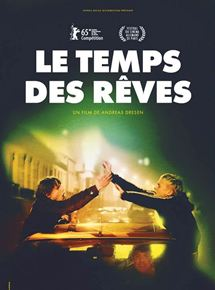 Le Temps des rêves streaming