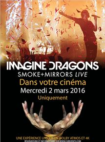 Imagine Dragons - Smoke+Mirrors (CGR Event)