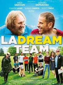 La Dream Team streaming gratuit