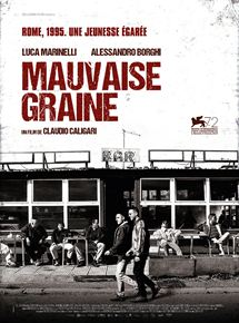 Mauvaise Graine streaming