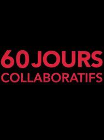 Telecharger 60 Jours collaboratifs Dvdrip