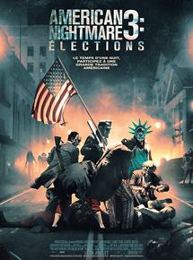 Voir American Nightmare 3 : Elections en streaming