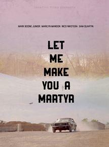 voir Let Me Make You A Martyr streaming