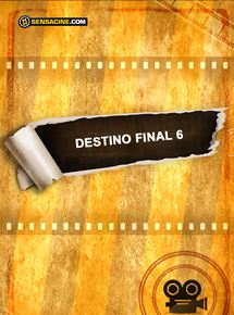 Destination Finale 6 streaming