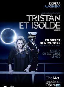 Tristan et Isolde (Met-Pathé Live)