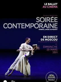 Soirée contemporaine (Bolchoï-Pathé Live)