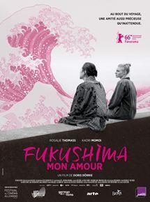 Affiche du film Fukushima mon amour