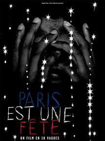 Paris est une fête – un film en 18 vagues streaming