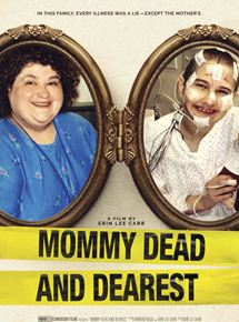 Mommy Dead and Dearest streaming