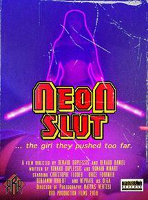 Bande-annonce Neon Slut