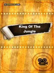 King Of The Jungle streaming