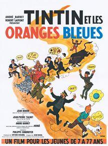 Tintin et les oranges bleues streaming