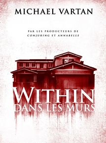 Within – Dans les murs streaming