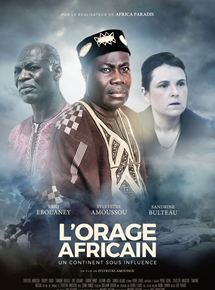 L'Orage Africain – Un continent sous influence streaming
