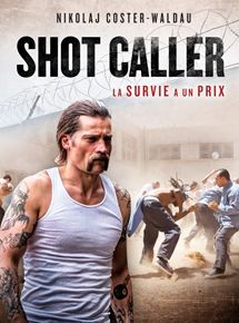 voir Shot Caller streaming