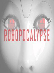 voir Robopocalypse streaming