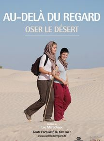 Au-delà du regard, Oser le désert streaming