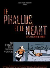 Le Phallus et le Néant en streaming