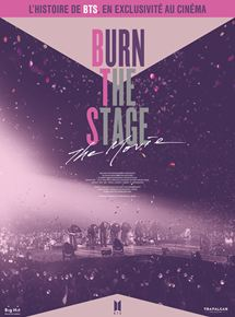 voir Burn the Stage: The Movie streaming