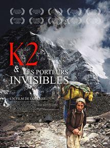 Bande-annonce K2 et les porteurs invisibles