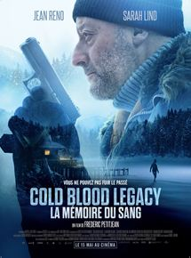 Cold Blood Legacy - La mémoire du sang streaming gratuit