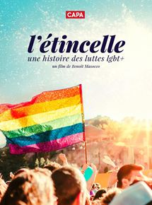 L'Etincelle: une histoire des luttes LGBT+ streaming