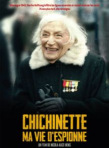 Chichinette, Ma vie d'espionne streaming
