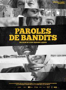 Gagner une place de cinéma pour Paroles de bandits